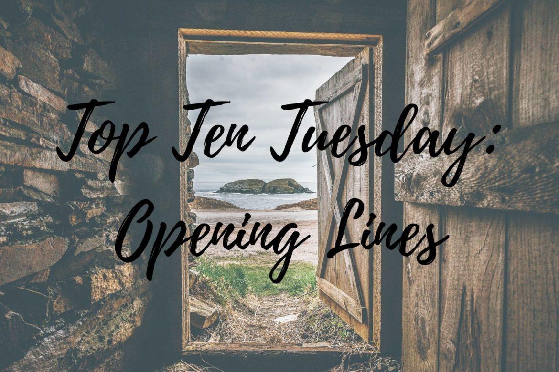 opening lines top ten tuesday