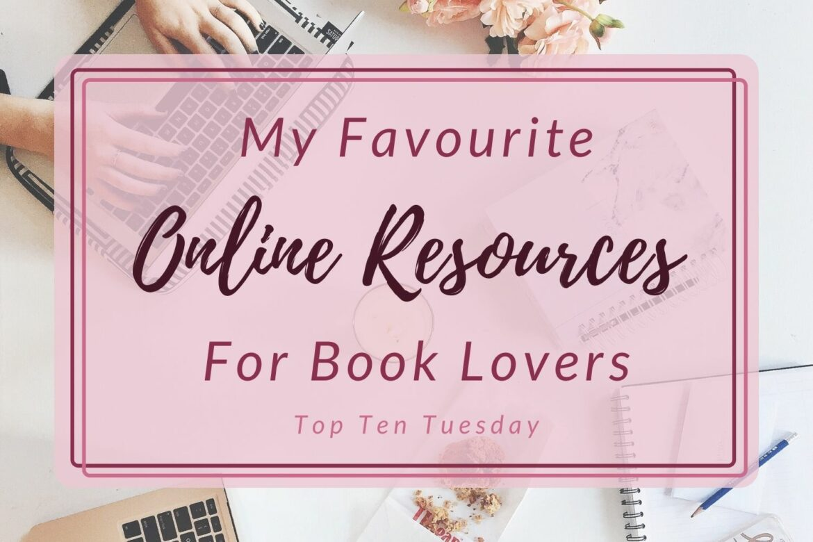 my 10 favourite online resources