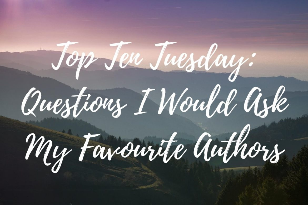 TTT questions to ask favourite authors